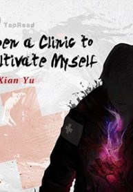 Novel Open a Clinic to Cultivate Myself Bahasa Indonesia